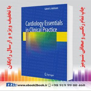 خرید کتاب Cardiology Essentials in Clinical Practice