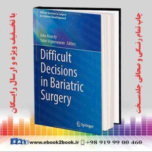 خرید کتاب Difficult Decisions in Bariatric Surgery