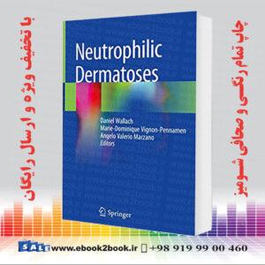 خرید کتاب Neutrophilic Dermatoses