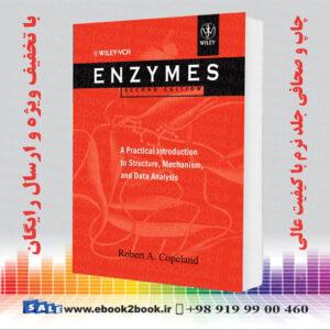 خرید کتاب Enzymes: A Practical Introduction to Structure, Mechanism, and Data Analysis 2nd Edition
