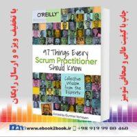 خرید کتاب 97 Things Every Scrum Practitioner Should Know