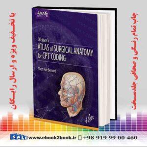 خرید کتاب Netter's Atlas of Surgical Anatomy for CPT Codingخرید کتاب Netter's Atlas of Surgical Anatomy for CPT Coding