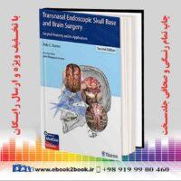خرید کتاب Transnasal Endoscopic Skull Base and Brain Surgery, 2nd Edition