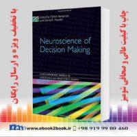 خرید کتاب Neuroscience of Decision Making