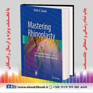 خرید کتاب Mastering Rhinoplasty, 2nd Edition