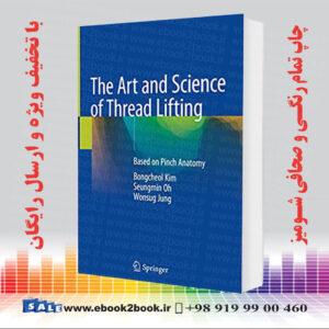 خرید کتاب The Art and Science of Thread Lifting