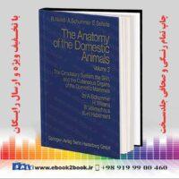 خرید کتاب Anatomy of the Domestic Animals Volume 3