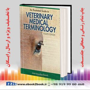 خرید کتاب An Illustrated Guide to Veterinary Medical Terminology, 4th Edition
