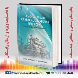 خرید کتاب Fermentation and Biochemical Engineering Handbook, 3rd Edition