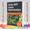 خرید کتاب Unity 2017 Game Optimization, 2nd Edition
