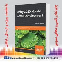 خرید کتاب Unity 2020 Mobile Game Development, 2nd Edition