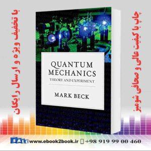 خرید کتاب Quantum Mechanics: Theory and Experiment