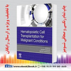 خرید کتاب Hematopoietic Cell Transplantation for Malignant Conditions