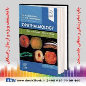 خرید کتاب The Massachusetts Eye and Ear Infirmary Illustrated Manual of Ophthalmology, 5th Edition