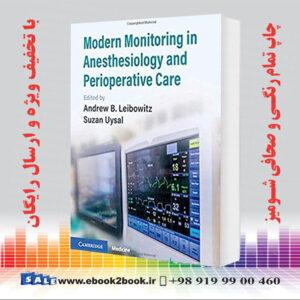 خرید کتاب Modern Monitoring in Anesthesiology and Perioperative Care