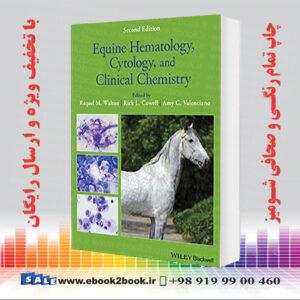 خرید کتاب Equine Hematology, Cytology, and Clinical Chemistry, 2nd Edition