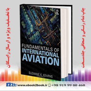 خرید کتاب Fundamentals of International Aviation