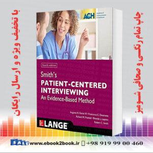 خرید کتاب Smith's Patient Centered Interviewing, 4th Edition