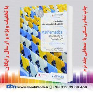 خرید کتاب Cambridge International AS & A Level Mathematics Probability & Statistics 2