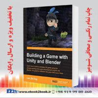 خرید کتاب Building a Game with Unity and Blender
