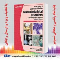 خرید کتاب BSAVA Manual of Canine and Feline Musculoskeletal Disorders, 2nd Edition