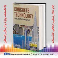 خرید کتاب Concrete Technology Theory and Practice
