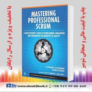 خرید کتاب Mastering Professional Scrum