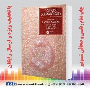 خرید کتاب Concise Dermatology, 1st Edition