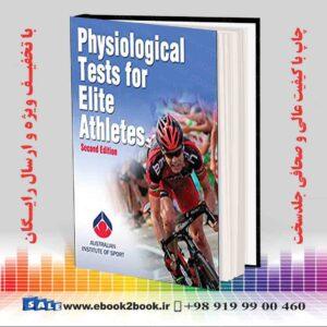 خرید کتاب Physiological Tests for Elite Athletes, Second Edition