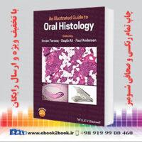 خرید کتاب An Illustrated Guide to Oral Histology