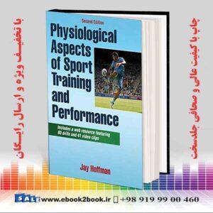 خرید کتاب Physiological Aspects of Sport Training and Performance, 2nd Edition
