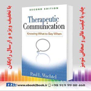 خرید کتاب Therapeutic Communication: Knowing What to Say When, Second Edition