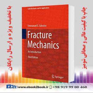 خرید کتاب Fracture Mechanics, 3rd Edition