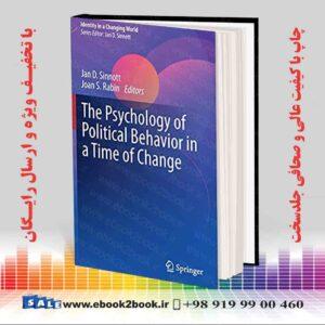 خرید کتاب The Psychology of Political Behavior in a Time of Change