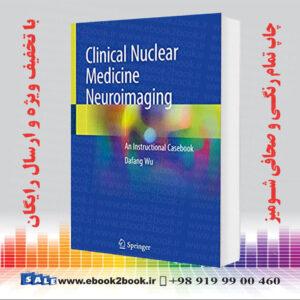 خرید کتاب Clinical Nuclear Medicine Neuroimaging