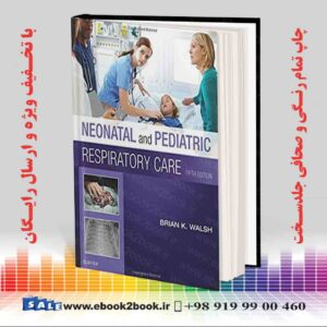 خرید کتاب Neonatal and Pediatric Respiratory Care, 5th Edition