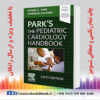 خرید کتاب Park's The Pediatric Cardiology Handbook, 6th Edition