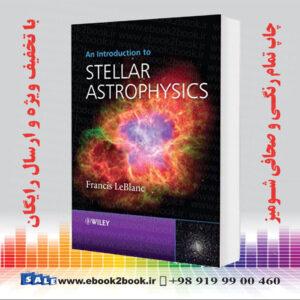 خرید کتاب An Introduction to Stellar Astrophysics