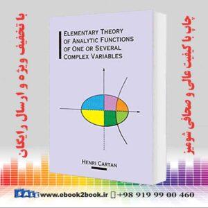 خرید کتاب Elementary Theory of Analytic Functions of One or Several Complex Variables
