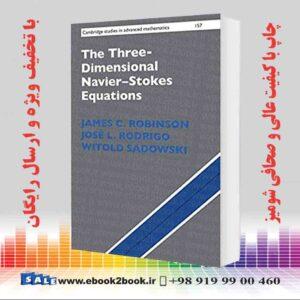 خرید کتاب The Three-Dimensional Navier–Stokes Equations