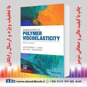 خرید کتاب Introduction to Polymer Viscoelasticity, 4th Edition