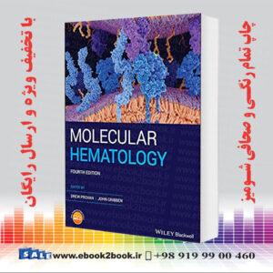 خرید کتاب Molecular Hematology, 4th Edition