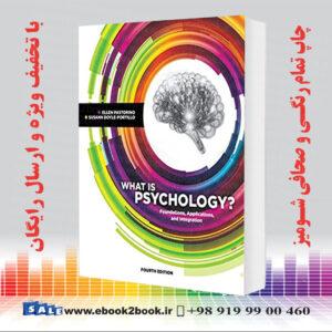 خرید کتاب hat is Psychology?: Foundations, Applications, and Integration 4th Edition