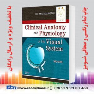 خرید کتاب Clinical Anatomy and Physiology of the Visual System, 3rd Edition