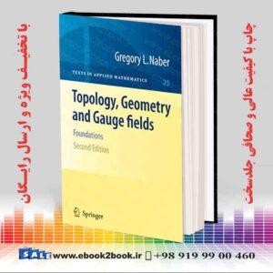 خرید کتاب Topology, Geometry and Gauge fields, 2nd Edition
