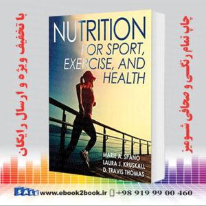 خرید کتاب Nutrition for Sport, Exercise, and Health