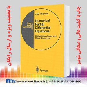 خرید کتاب Numerical Partial Differential Equations: Conservation Laws and Elliptic Equations, 1999th Edition