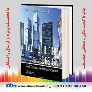 خرید کتاب Tall Building Design: Steel, Concrete, and Composite Systems