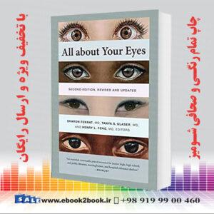 خرید کتاب All about Your Eyes, Second Edition