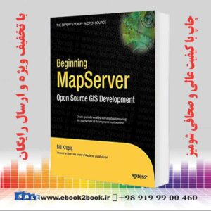 خرید کتاب Beginning MapServer: Open Source GIS Development, 2nd Edition